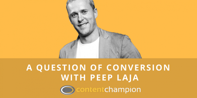 CC 005: A Question of Conversion: An Interview With Peep Laja of ConversionXL