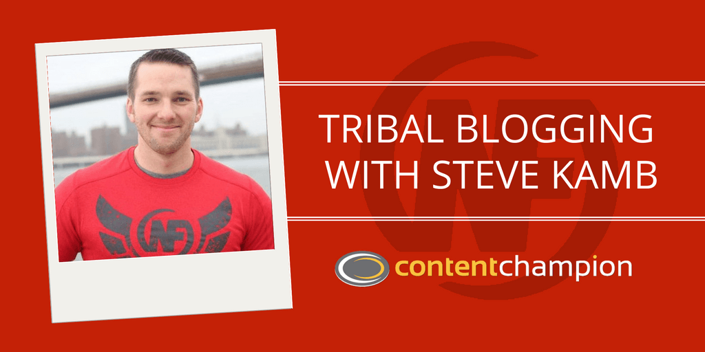 CC 008: It's Not About You: Tribal Blogging With Steve Kamb of Nerd Fitness