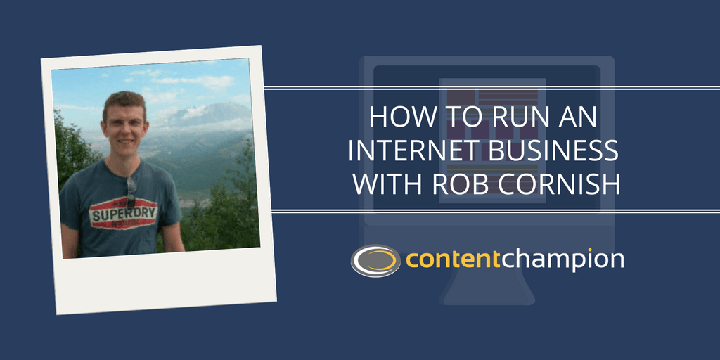 Rob Cornish how to start an online business