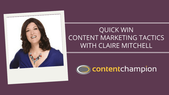 Quick win content marketing tactics