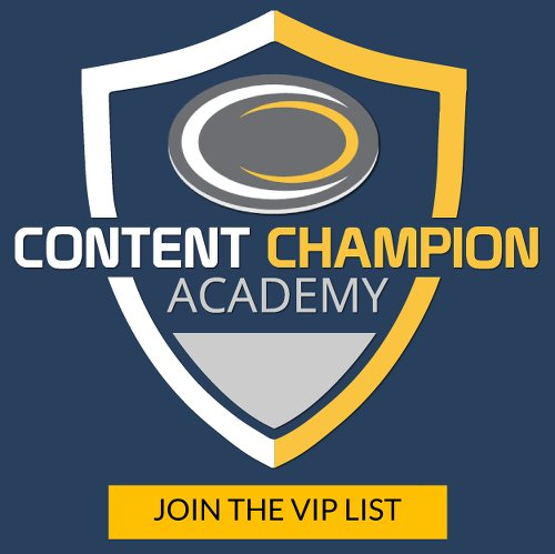 Join The Content Champion Academy VIP List