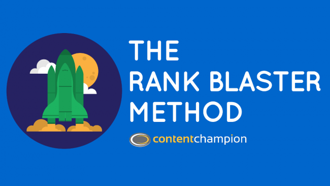 The Rank Blaster Method: How To Create Content The Search Engines Fall Over Themselves To Rank