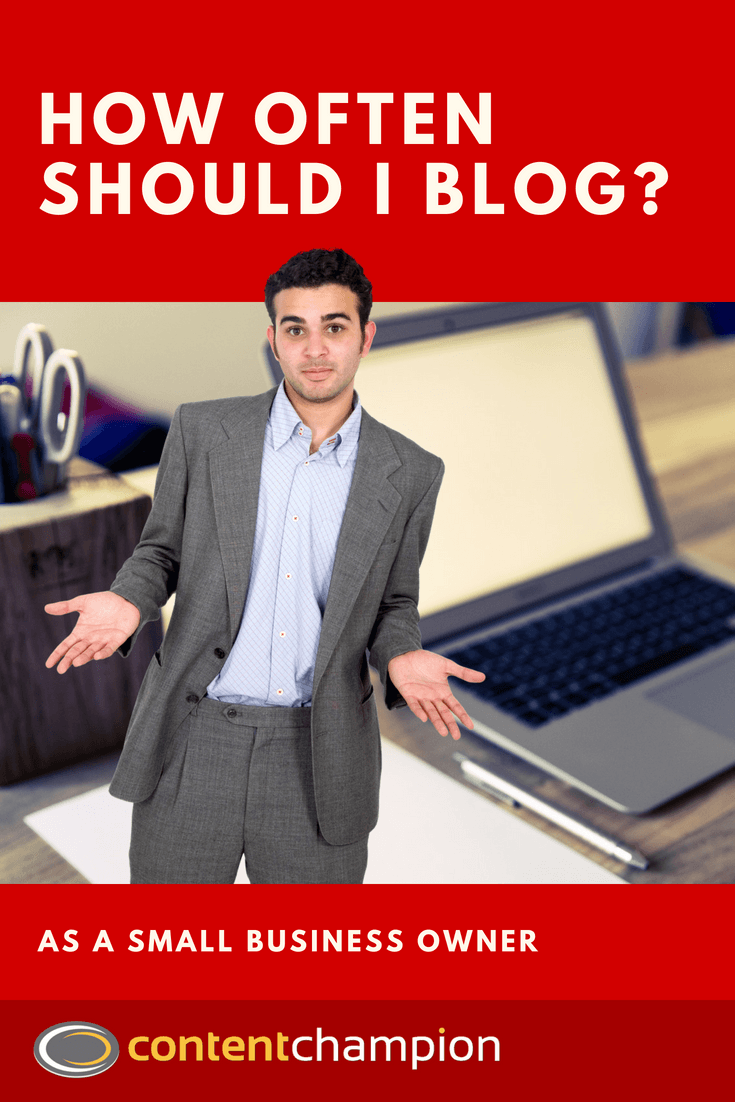 How Often Should I Blog As A Small Business Owner?