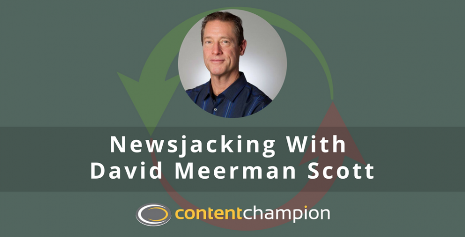 Newsjacking with David Meerman Scott