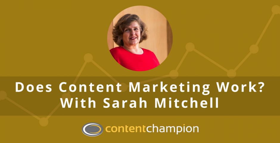 Does content marketing work