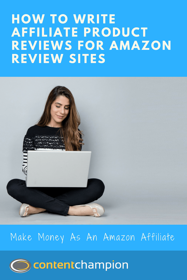 Writing Amazon Affiliate Product Reviews