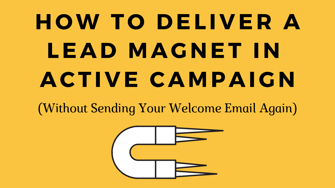 How To Deliver A Lead Magnet In Active Campaign