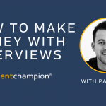 how to make money with interviews with pat walls