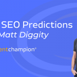 2020 SEO predictions with Matt Diggity