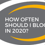 how often should i blog in 2020